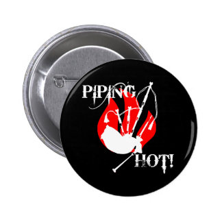 Piping Hot! Pinback Button