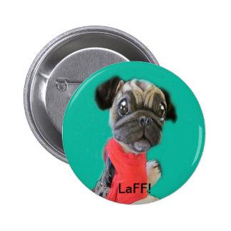 Pippin Pug Puppy Dog Button LaFF!