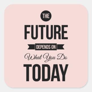 Pique la cita sabia futura de las palabras pegatina cuadrada