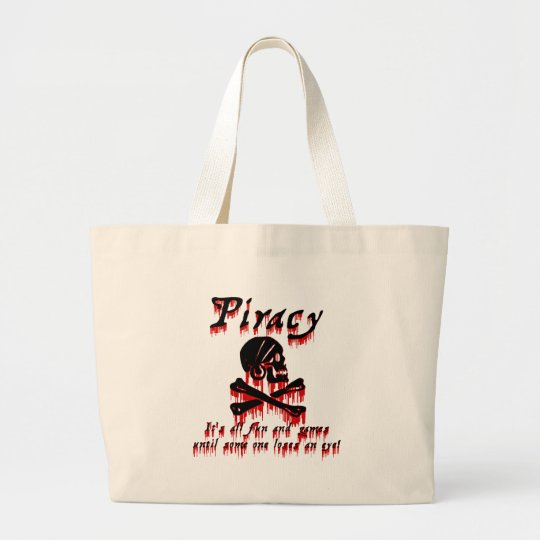 Piracy It's all fun and games Large Tote Bag