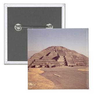 Pirámide de la luna, ANUNCIO construido c.100-350 Pin Cuadrado
