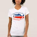 Piraña de rey Long Island de Pete Camisetas