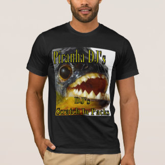 Piranha DJ's (DJ Cook) T-Shirt