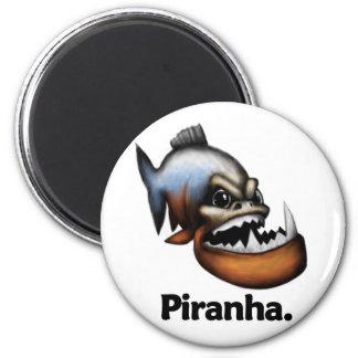 Piranha Piranha. 2 Inch Round Magnet