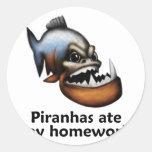 Piranhas ate my Homework Sticker