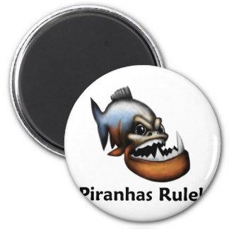 Piranhas Rule! 2 Inch Round Magnet