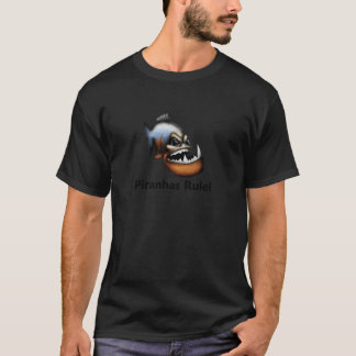 Piranhas Rule! T-Shirt