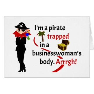 Pirata atrapado en el cuerpo de una empresaria tarjeta de felicitación
