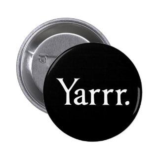 Pirata de Yarrr Pin Redondo 5 Cm