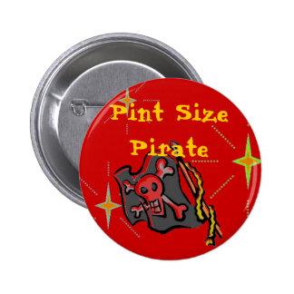 ¡Pirata del tamaño de la pinta! Pin Redondo 5 Cm