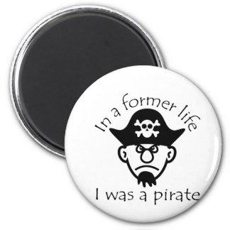 Pirata en vida anterior imán redondo 5 cm