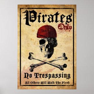 Piratas solamente póster