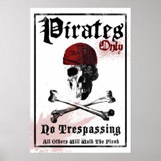 Piratas solamente poster