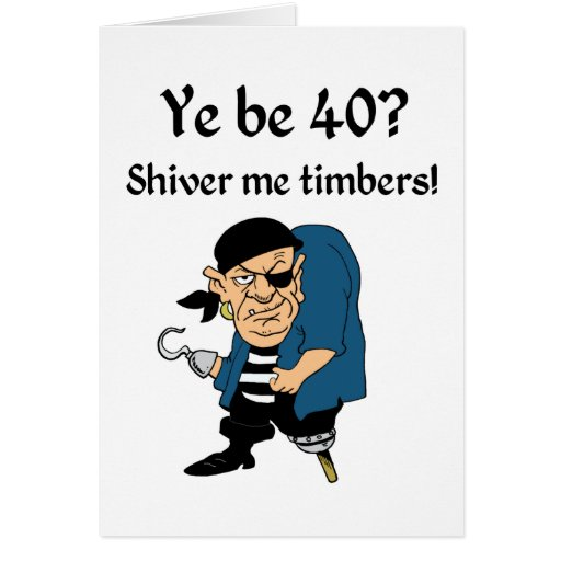 Pirate 40th Birthday Cards