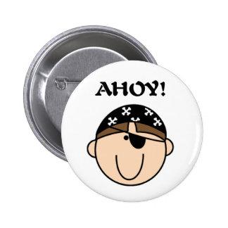 Pirate Ahoy Pinback Button