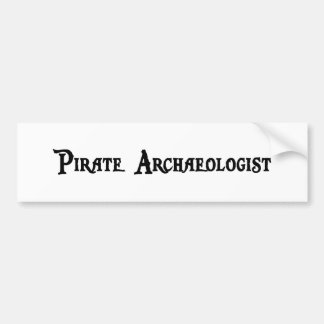 Pirate Archaeologist Bumper Sticker Car Bumper Sticker