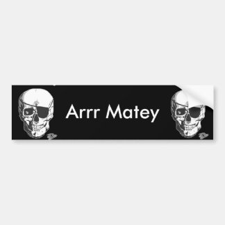 Pirate- Arrr Matey Bumper Sticker