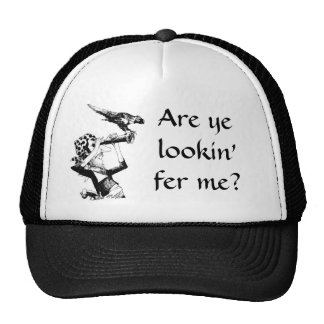 Pirate Asks Are Ye Lookin' Fer Me? Hat