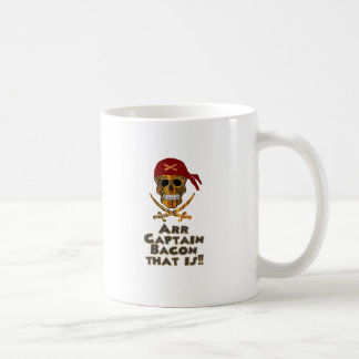 Pirate Bacon Skull Arr Captain Bacon that is!! Coffee Mugs
