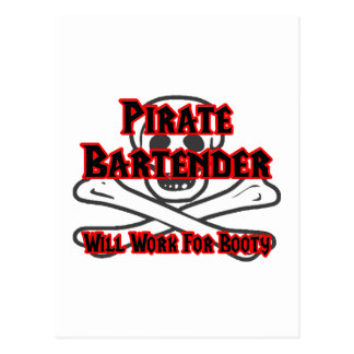 Pirate Bartender ... Will Work for Booty Postcard