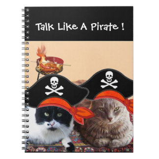 PIRATE CATS ,Talk like a Pirate Day Notebook