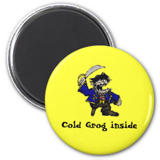Pirate, Cold Grog inside 2 Inch Round Magnet