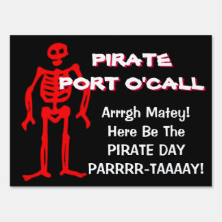Pirate Day Party Funny Yard Sign