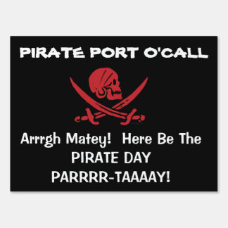 Pirate Day Party Port O'Call Yard Sign