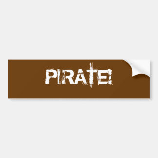 PIRATE Distressed Lettering Brown Custom Bumper Stickers