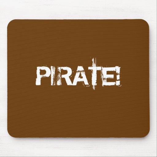 PIRATE! Distressed Lettering. Brown. Custom Mouse Pad