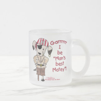 """Pirate Dog """"Mans Best Matey! Frosted Glass Coffee Mug"""