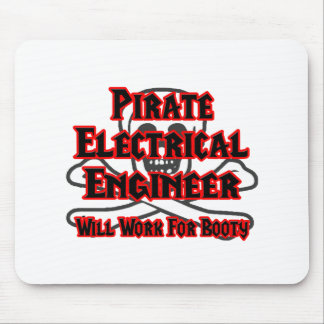 Pirate Electrical Engineer ... Work for Booty Mouse Pad