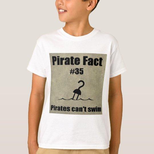 Pirate Fact #35 Pirates can't swim T-Shirt