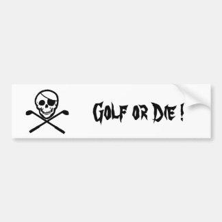 Pirate Flag Golf or Die Bumper Sticker Car Bumper Sticker