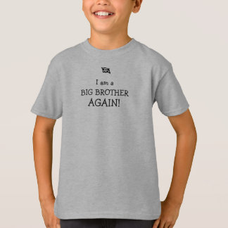 pirate flag, I am a BIG BROTHER AGAIN! T-Shirt