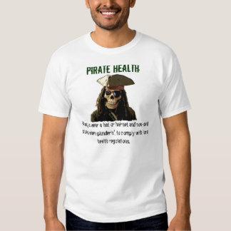 PIRATE HEALTH wear a hat Tee Shirt