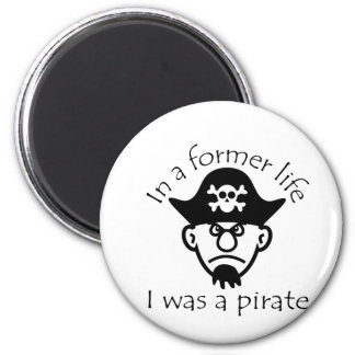 Pirate in Former Life Refrigerator Magnets