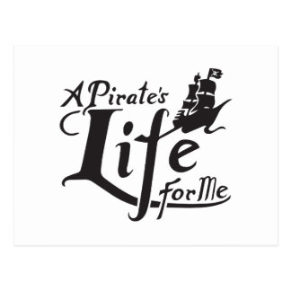 Pirate Life For Me Postcard