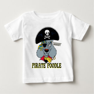 Pirate Poodle Baby T-Shirt
