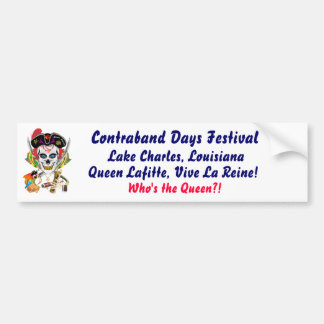 Pirate Queen Lafitte Who's the Queen?! View Hints Bumper Sticker