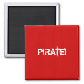 PIRATE! Red. Distressed Lettering. Custom Refrigerator Magnet