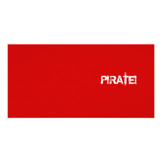 PIRATE! Red. Distressed Lettering. Custom Personalized Photo Card