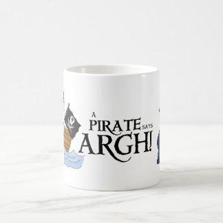 Pirate says ARGH Coffee Mug