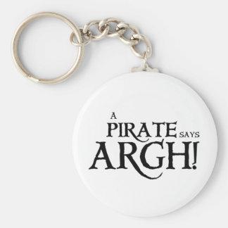 Pirate says ARGH Basic Round Button Keychain