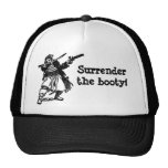 Pirate Says Surrender the Booty! Trucker Hat