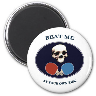 Pirate Skull Beat Me Ping Pong 2 Inch Round Magnet