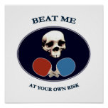 Pirate Skull Beat Me Ping Pong Poster