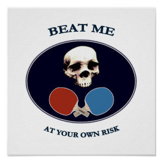 Pirate Skull Beat Me Ping Pong Poster