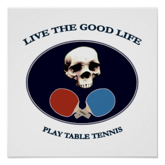 Pirate Skull Good Life Table Tennis Poster