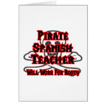 Pirate Spanish Teacher ... Will Work for Booty Greeting Card